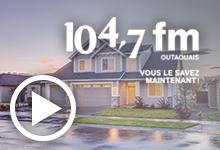 Inspections immobilières - En entrevue radio au 104.7 Outaouais